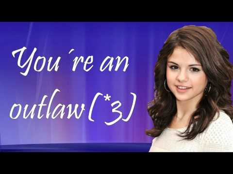 Клипы - Selena Gomez - Outlaw - Lyrics on Screen