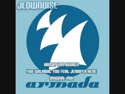 Клипы - Armin Van Buuren - Fine Without You feat Jennifer Rene