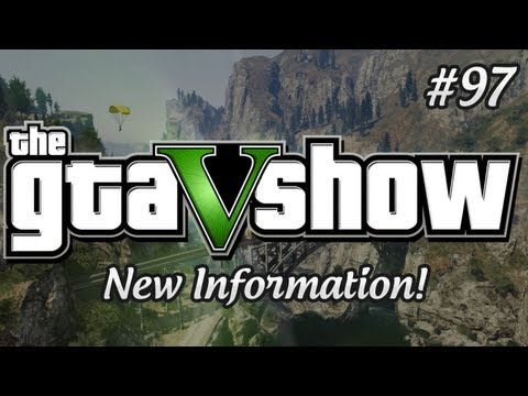 Клипы - GTA 5 New Information and Fun Facts - The GTA V Show (Episode 97)