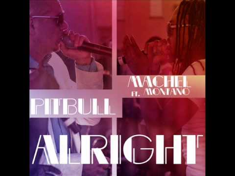 "Клипы - Pitbull - ""Alright"" feat. Machel Montano"